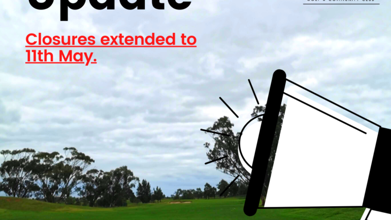 Mt Derrimut Golf Club – Temporary Closures Extended