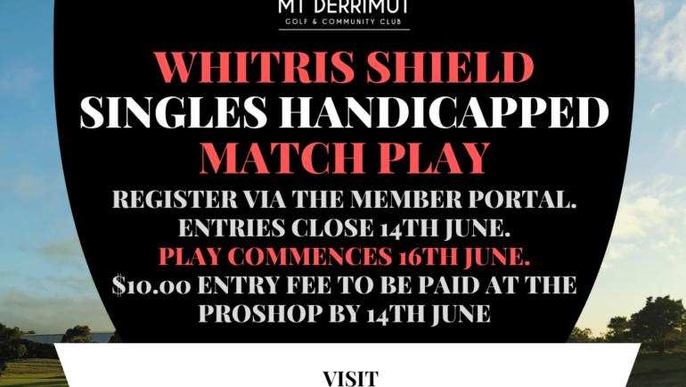 Whitris Shield (Match Play)