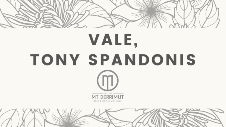 Vale Tony Spandonis